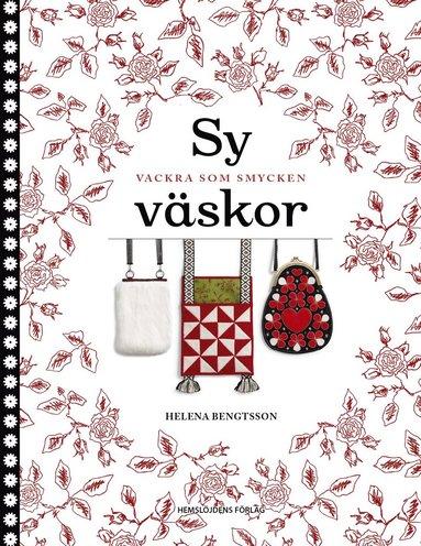 bokomslag Sy väskor : vackra som smycken
