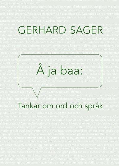 bokomslag Å ja baa : tankar om ord och språk