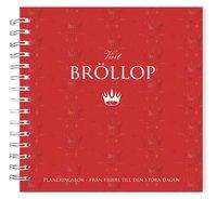 bokomslag Vårt Bröllop: Planeringsbok från frieri till den stora dagen