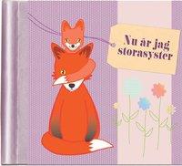bokomslag Nu är jag storasyster : en fyll-i-bok om att få syskon