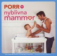 bokomslag Porr för nyblivna mammor
