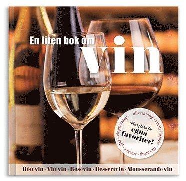 bokomslag En liten bok om vin