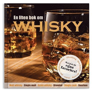 bokomslag En liten bok om whisky