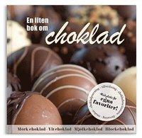 bokomslag En liten bok om choklad