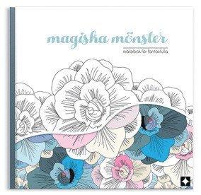 bokomslag Magiska mönster : målarbok för fantasifulla