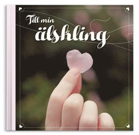 bokomslag Till min älskling