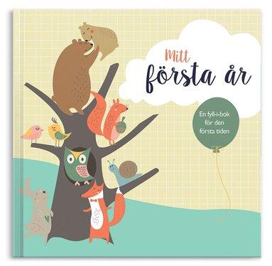 bokomslag Mitt första år : en fyll-i-bok om första tiden