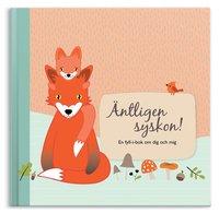 bokomslag Äntligen syskon! : en fyll-i-bok om dig och mig