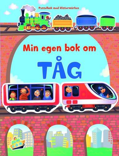 bokomslag Min egen bok om tåg - pysselbok med klistermärken