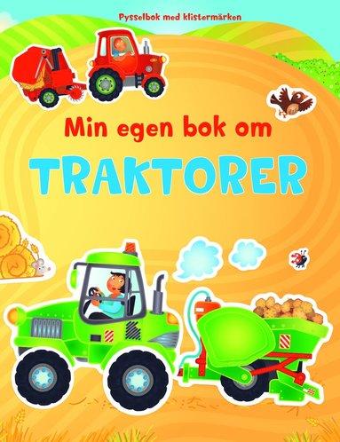 bokomslag Min egen bok om traktorer : pysselbok med klistermärken