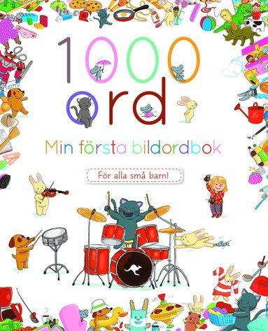 bokomslag 1000 ord : Min första bildordbok