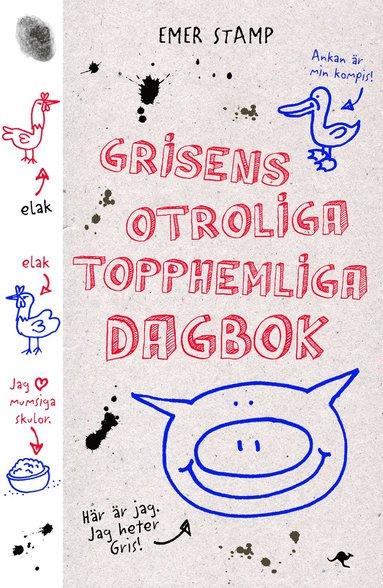 bokomslag Grisens otroliga topphemliga dagbok