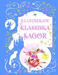 bokomslag Illustrerade klassiska sagor