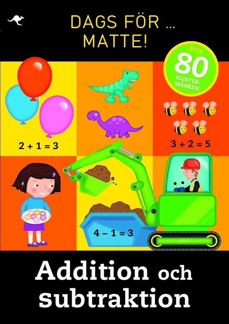 Dags för matte! : addition och subtraktion 1