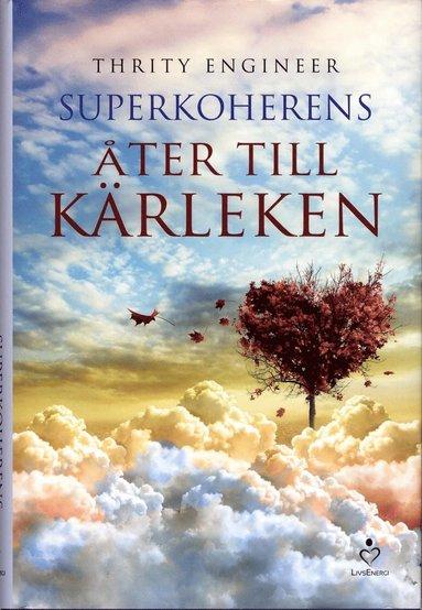bokomslag Superkoherens : åter till kärleken