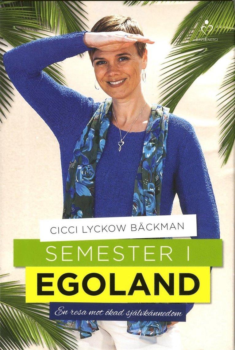Semester i egoland : en resa mot ökad självkännedom 1