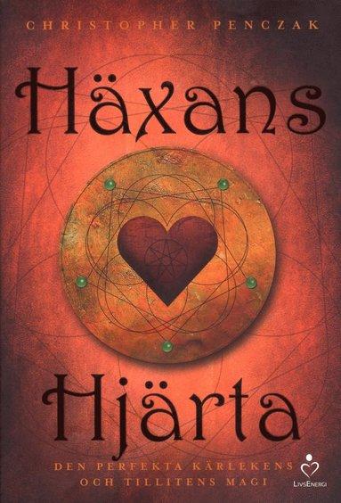 bokomslag Häxans hjärta : den perfekta kärlekens och tillitens magi