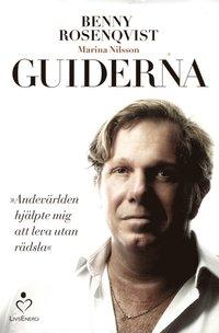 bokomslag Guiderna : andevärlden hjälpte mig att leva utan rädsla