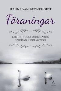 bokomslag Föraningar : är dig tolka obegriplig spontan information