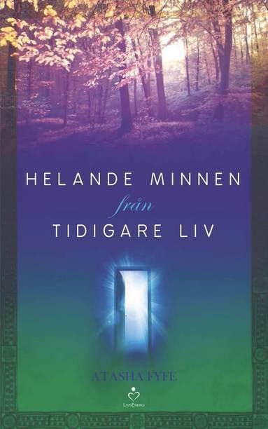 bokomslag Helande minnen från tidigare liv