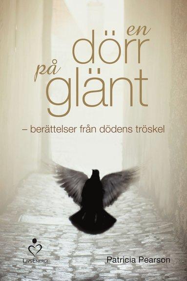 bokomslag En dörr på glänt : berättelser från dödens tröskel