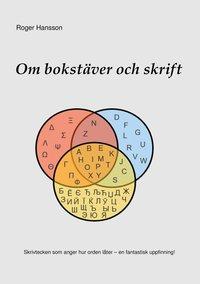 bokomslag Om bokstäver och skrift