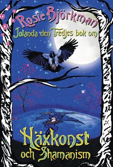 bokomslag Jolanda den tredjes bok om häxkonst och shamanism