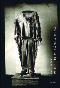 bokomslag White Fox' långa resa