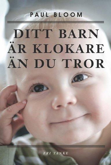 bokomslag Ditt barn är klokare än du tror