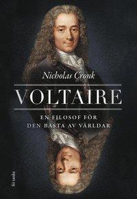bokomslag Voltaire : En filosof för den bästa av världar