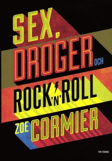 bokomslag Sex, droger och rock'n'roll