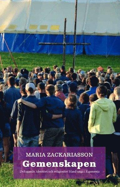 bokomslag Gemenskapen : deltagande, identitet och religiositet bland unga i Equmenia