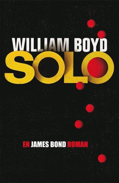 bokomslag Solo : en James Bond-roman