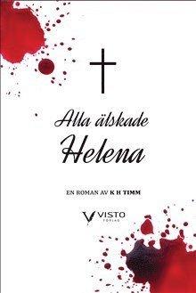 bokomslag Alla älskade Helena