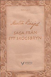 bokomslag Saga från ett skogsbryn. Rotskott