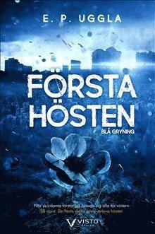 bokomslag Första hösten : blå gryning