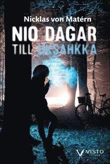 bokomslag Nio dagar till Uksáhkká