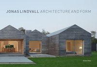 bokomslag Jonas Lindvall : architecture and form 1991-2015