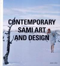 bokomslag Contemporary Sami art and design