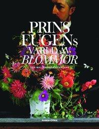 bokomslag Prins Eugens värld av blommor och Waldemarsuddekrukan