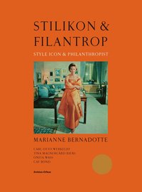 bokomslag Stilikon & filantrop : Marianne Bernadotte