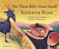 bokomslag Bockarna Bruse / The Three Billy Goats Gruff (svenska och engelska)