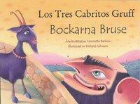 bokomslag Bockarna Bruse / Los Tres Cabritos Gruff (svenska och spanska)