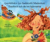 bokomslag Guldlock och de tre björnarna (somaliska och svenska)
