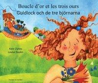 bokomslag Guldlock och de tre björnarna (franska och svenska)