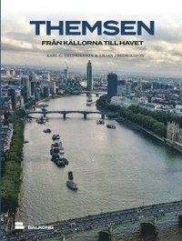 bokomslag Themsen : från källorna till havet