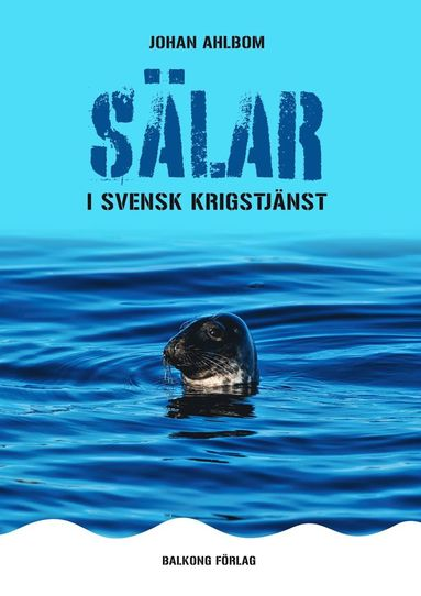 bokomslag Sälar i svensk krigstjänst