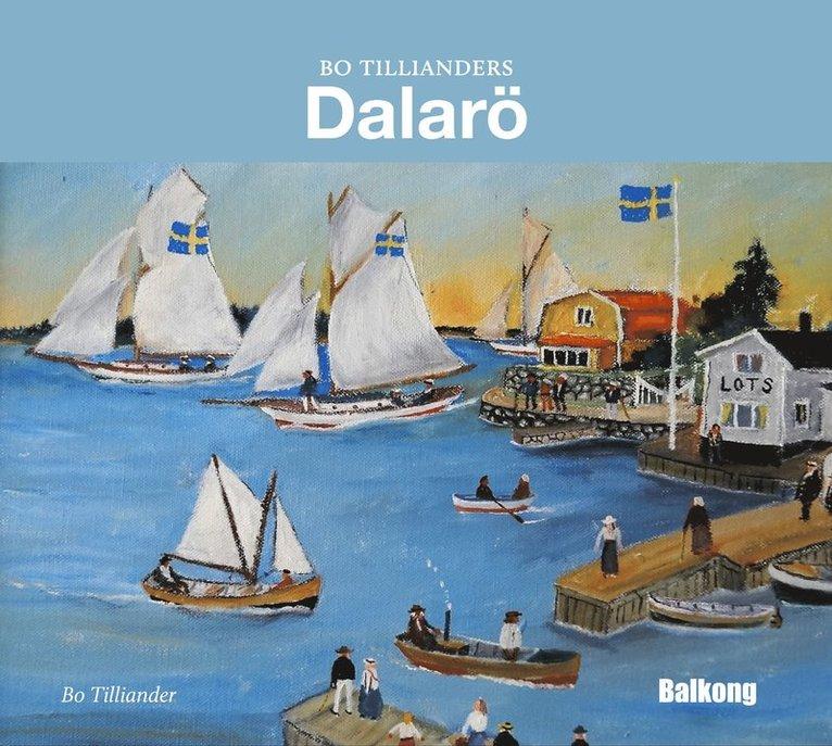 Bo Tillianders Dalarö 1
