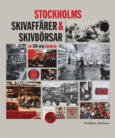 bokomslag Stockholms skivaffärer & skivbörsar : en 100-årig historia