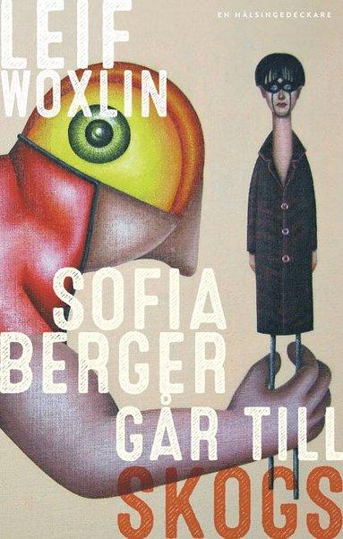 bokomslag Sofia Berger går till skogs